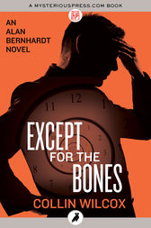 Except for the Bones by Collin Wilcox