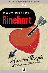 Married People by Mary Roberts Rinehart