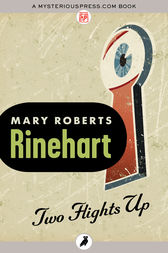 Two Flights Up by Mary Roberts Rinehart
