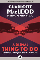 A Dismal Thing to Do by Charlotte MacLeod