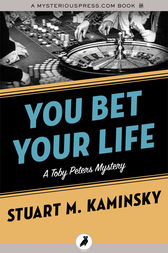 You Bet Your Life by Stuart M. Kaminsky