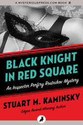 Black Knight in Red Square by Stuart M. Kaminsky