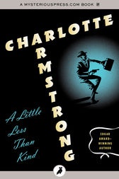 A Little Less Than Kind by Charlotte Armstrong