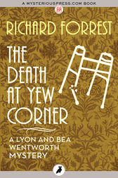 The Death at Yew Corner by Richard Forrest