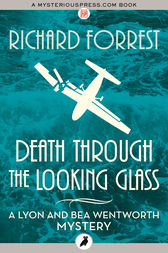 Death Through the Looking Glass by Richard Forrest