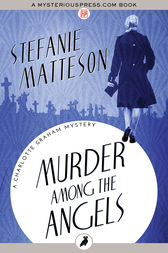 Murder Among the Angels by Stefanie Matteson