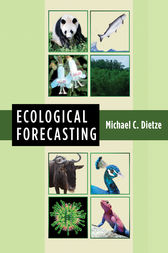 Ecological Forecasting by Michael Dietze