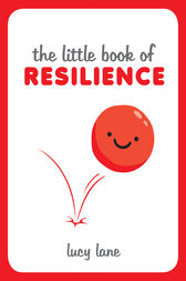Little Book of Resilience by Lucy Lane