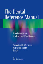 The Dental Reference Manual by Geraldine M. Weinstein