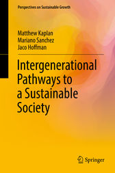 Intergenerational Pathways to a Sustainable Society by Matthew Kaplan