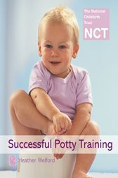 Successful Potty Training (NCT) by Heather Welford