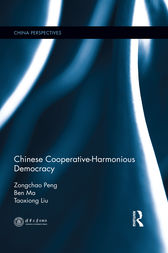 Chinese Cooperative-Harmonious Democracy by Zongchao Peng