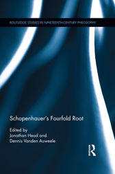 Schopenhauer's Fourfold Root by Jonathan Head