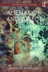 Alienation and Affect by Warren D. TenHouten