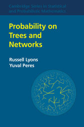 Probability on Trees and Networks by Russell Lyons