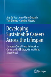 Developing Sustainable Careers Across the Lifespan by Ans De Vos