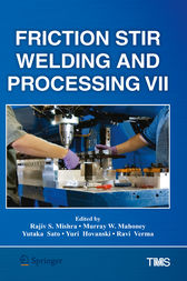 Friction Stir Welding and Processing VII by Rajiv Mishra
