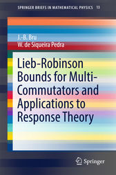 Lieb-Robinson Bounds for Multi-Commutators and Applications to Response Theory by J.-B. Bru