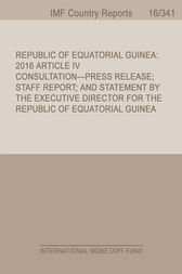 Republic of Equatorial Guinea by International Monetary Fund. African Dept.
