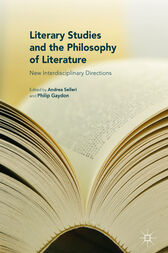 Literary Studies and the Philosophy of Literature by Andrea Selleri