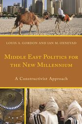 Middle East Politics for the New Millennium by Louis A. Gordon