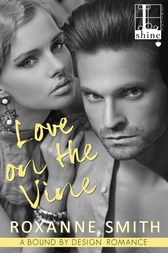 Love on the Vine by Roxanne Smith