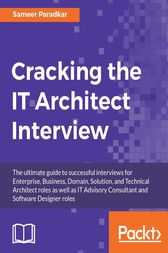 Cracking the IT Architect Interview by Sameer Paradkar