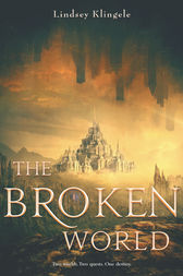 The Broken World by Lindsey Klingele