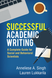 Successful Academic Writing by Anneliese A. Singh