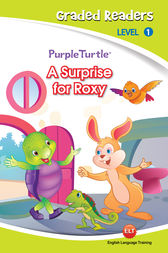 A surprise for roxy (Purple Turtle, English Graded Readers, Level 1) by Cari Meister
