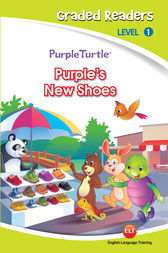 Purple's New Shoes (Purple Turtle, English Graded Readers, Level 1) by Cari Meister