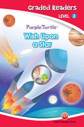Wish  Upon a Star (Purple Turtle, English Graded Readers, Level 2) by Vanessa Black