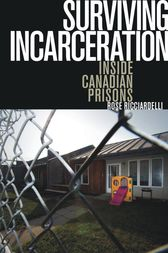 Surviving Incarceration by Rose Ricciardelli