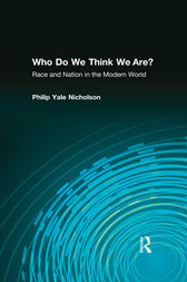 Who Do We Think We Are? by Philip Yale Nicholson