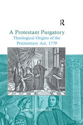 A Protestant Purgatory by Laurie Throness