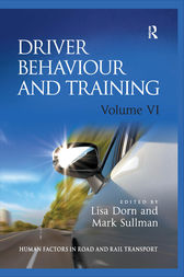 Driver Behaviour and Training: Volume VI by Lisa Dorn