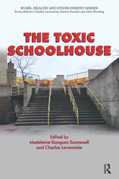 The Toxic Schoolhouse by Madeleine Kangsen Scammell