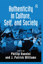 Authenticity in Culture, Self, and Society by J. Patrick Williams