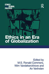 Ethics in an Era of Globalization by M. S. Ronald Commers