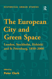 The European City and Green Space by Peter Clark