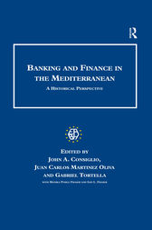 Banking and Finance in the Mediterranean by John A. Consiglio