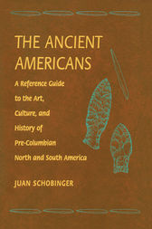 Ancient Americans by Schobinger