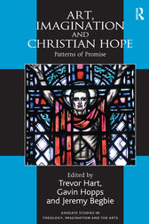 Art, Imagination and Christian Hope by Gavin Hopps