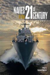 Navies in the 21st Century by Conrad Waters