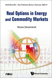 Real Options in Energy and Commodity Markets by Nicola Secomandi