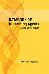 Databook of Nucleating Agents by George Wypych