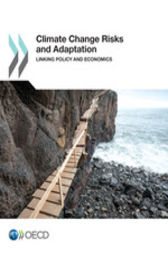 Climate Change Risks and Adaptation by OECD Publishing