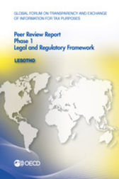 Global Forum on Transparency and Exchange of Information for Tax Purposes: Peer Reviews: Lesotho 2015: Phase 1 by OECD Publishing