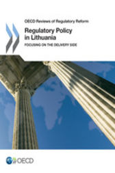 Regulatory Policy in Lithuania by OECD Publishing