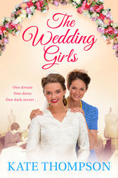 The Wedding Girls by Kate Thompson